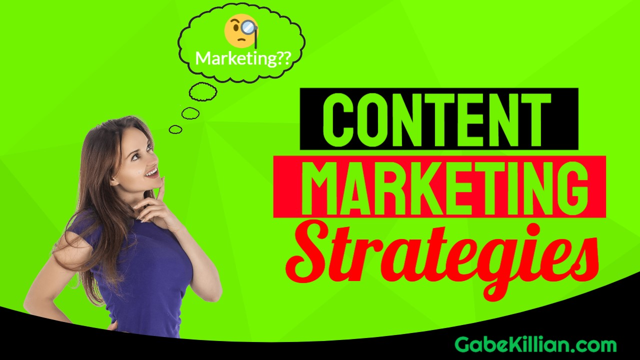 Content Marketing Strategies for Affiliate Marketing